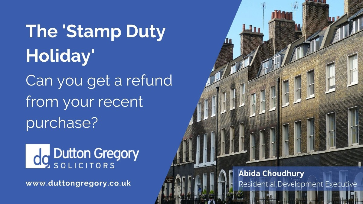 The Stamp Duty Holiday - Can you get a refund from your recent purchase?