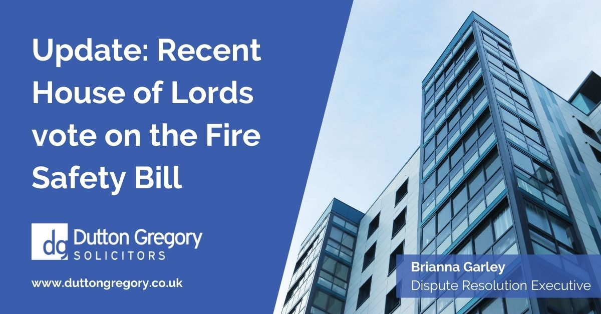 Update: Recent House of Lords vote on the Fire Safety Bill