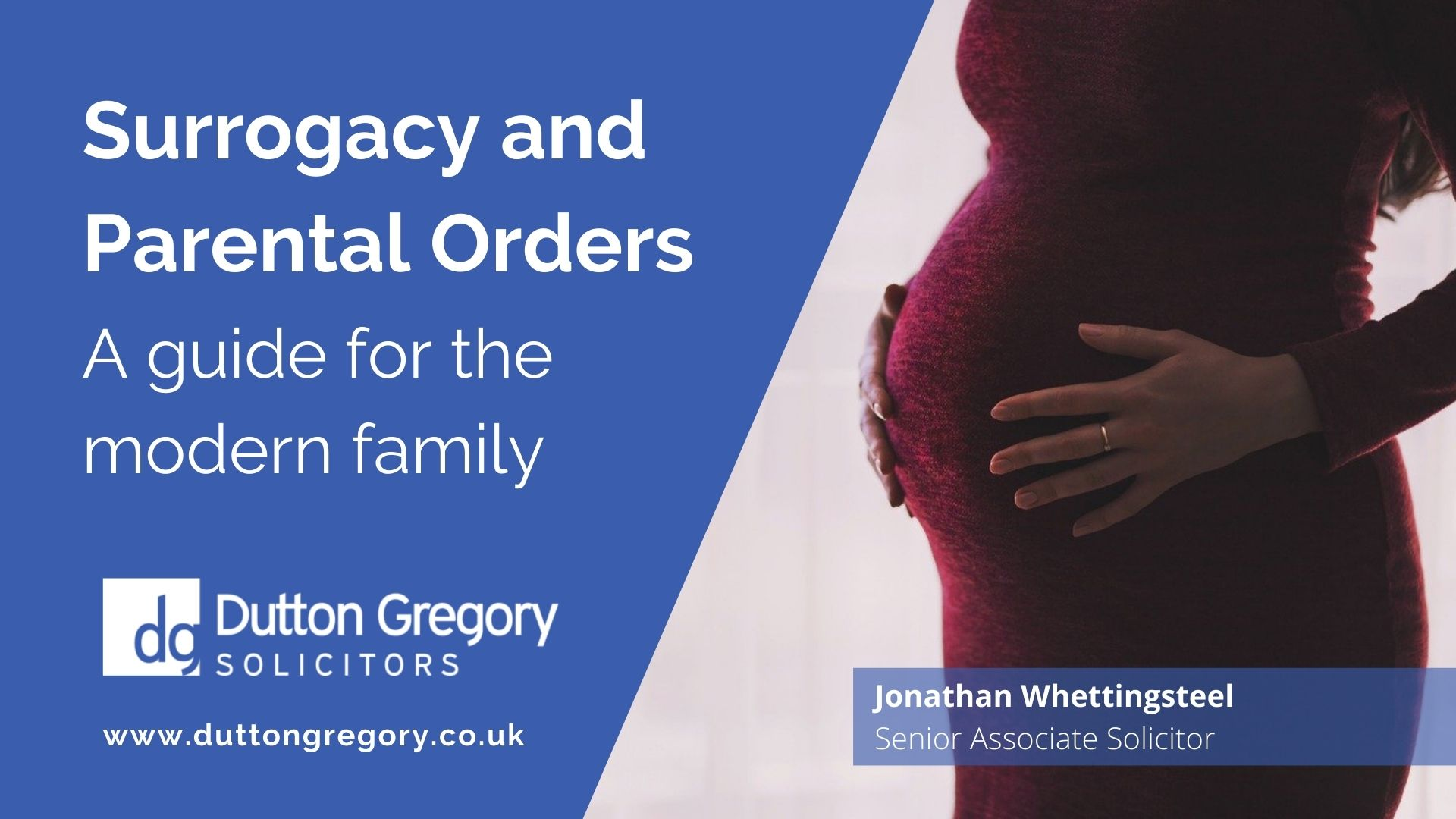 Surrogacy and Parental Orders - A Guide for the Modern Family