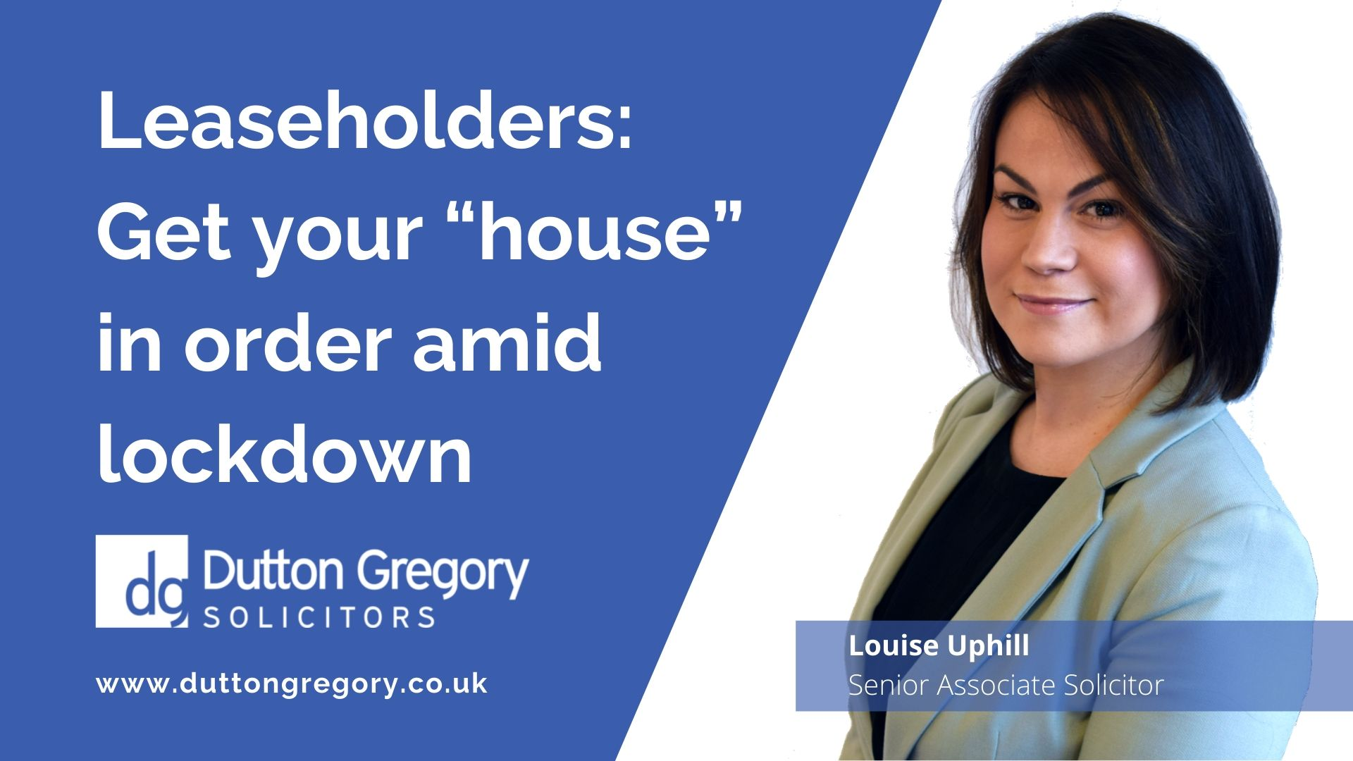"Leaseholders: get your ""house"" in order amid lockdown"
